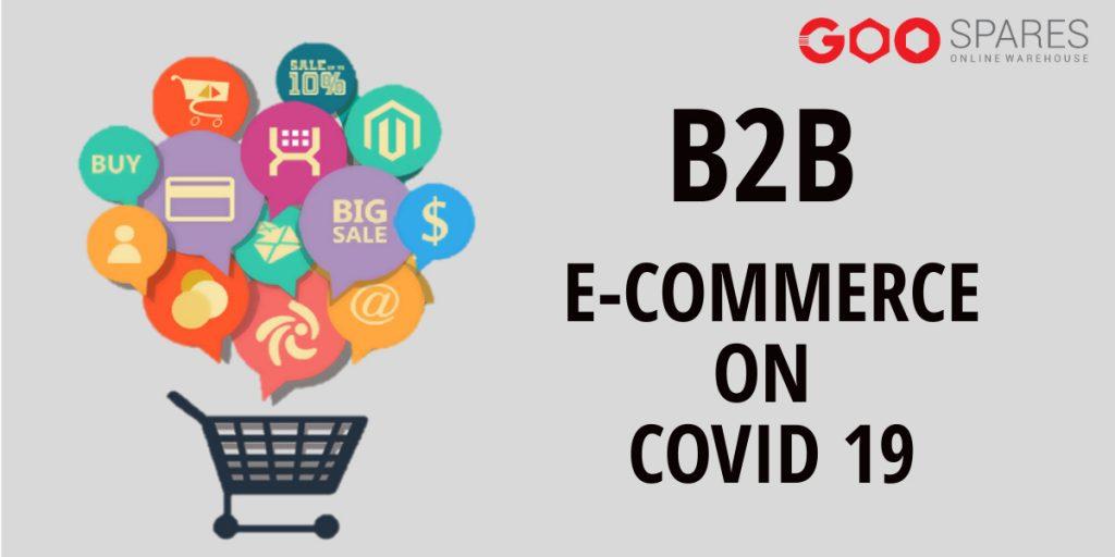 B2B ecommerce on Covid 19