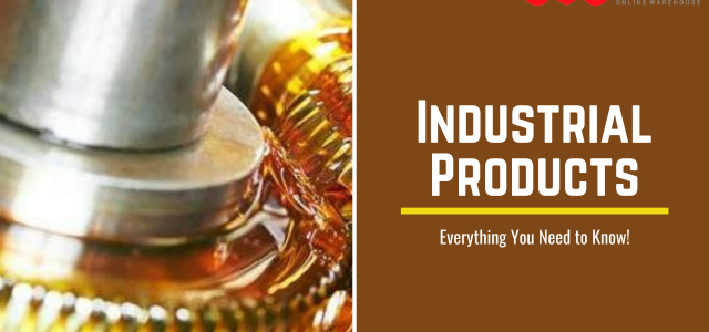 Everything you need to know about the industrial products