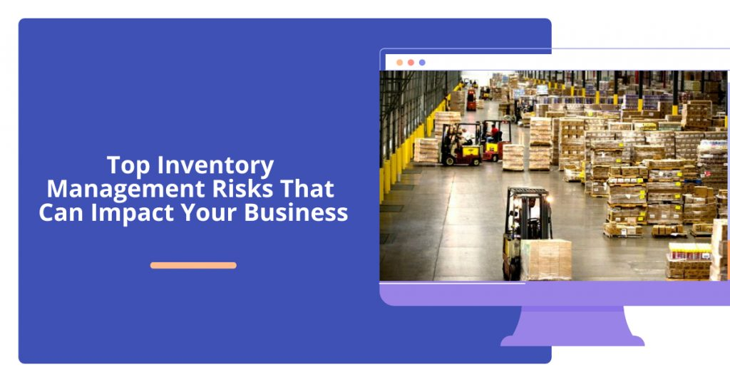 Inventory Management risks