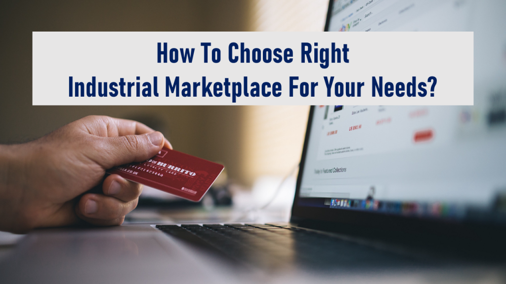 how to choose your industrial marketplace
