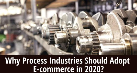 Why-process-industries-need-ecommerce-in-2020