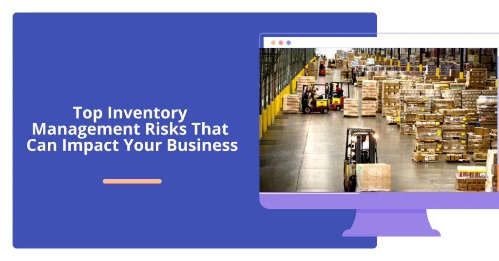 Inventory Management risks